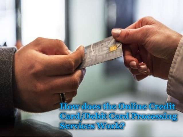 Online Credit Card/Debit Card Processing