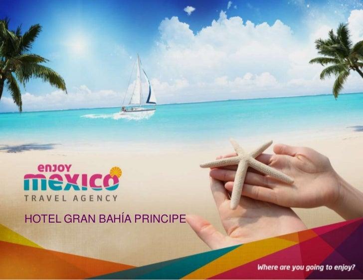 HOTEL GRAN BAHÍA PRINCIPE