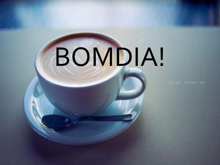 BOMDIA!<br />