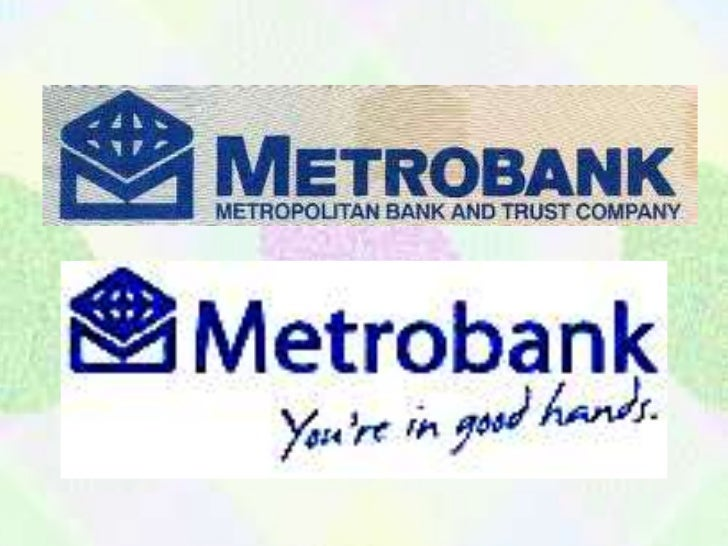 • Metrobank was incorporated in Binondo,  Manila by a group of Filipino businessmen  principally to provide financial serv...