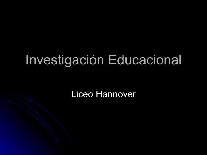 Investigación Educacional Liceo Hannover