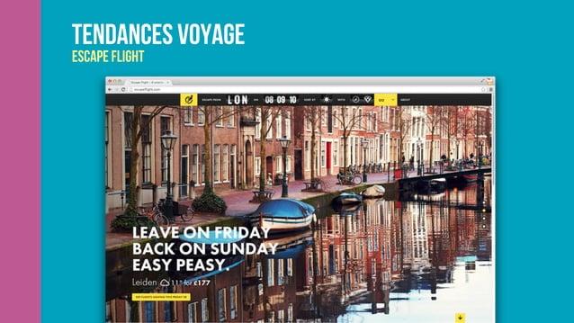 Tendances voyage Escape flight