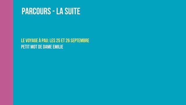 Parcours - La suite les 22 et 23 octobre Atelier 2: Communication digitale : innover grâce au digital Orateur: En cours de...