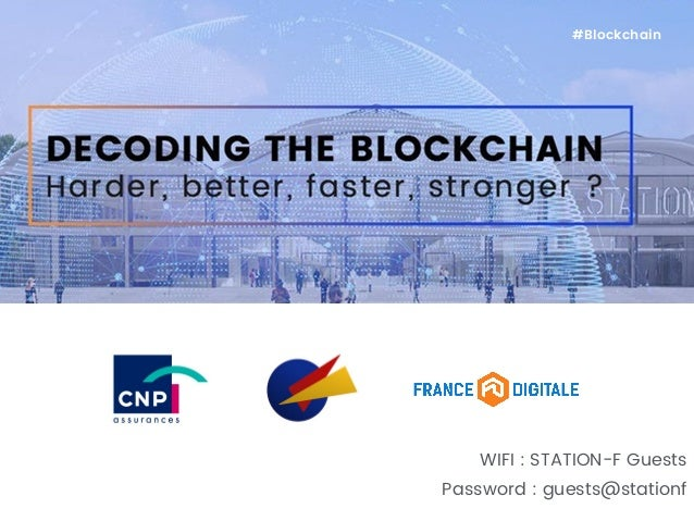 WIFI : STATION-F Guests Password : guests@stationf #Blockchain