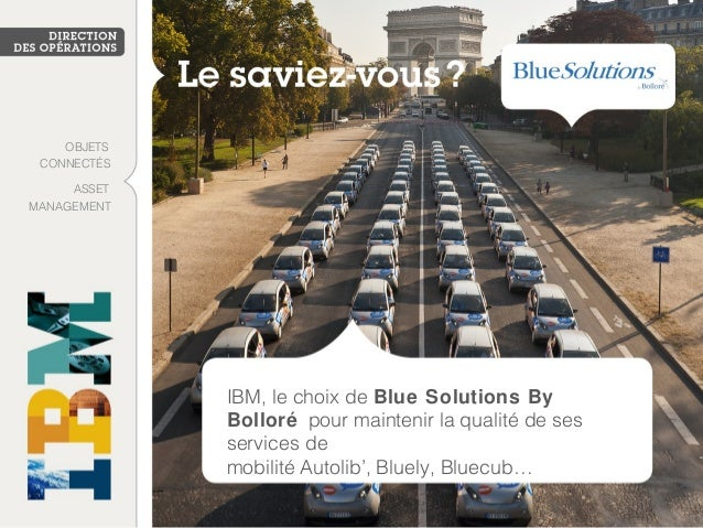 IBM, le choix de Blue Solutions By Bolloré pour maintenir la qualité de ses services de mobilité Autolib', Bluely, Bluecub...
