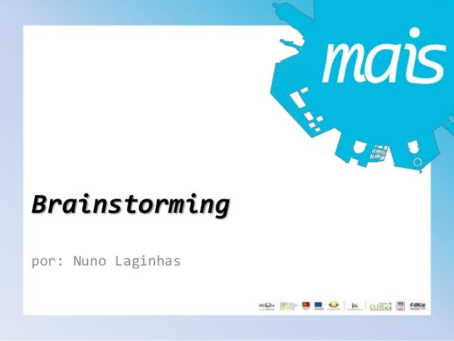 Brainstorming por: Nuno Laginhas
