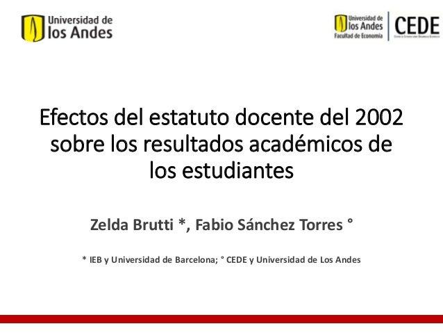 Documento: Efectos del estatuto docente de 2002 sobre los resultados académicos de los estudiantes
