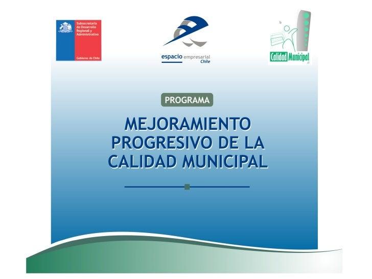Modelo de Mejoramiento Progresivo de la Calidad de la gestión Municipal