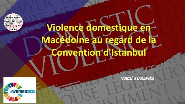 Natasha Dokovska Violence domestique en Macédoine au regard de la Convention d'Istanbul