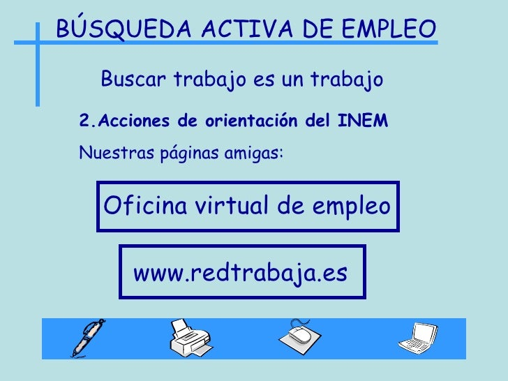 Ppt busqueda act de empleo 1 for Empleo ecyl oficina virtual