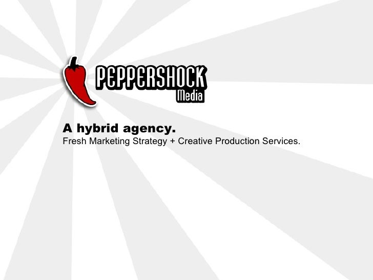 A hybrid agency.Fresh Marketing Strategy + Creative Production Services.