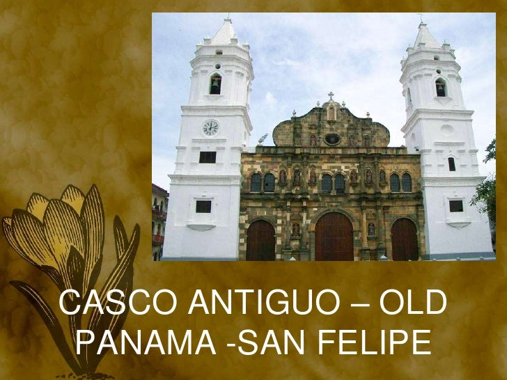 OLD PANAMA, CASCO ANTIGUO IN PANAMA TOUR