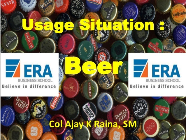 Usage Situation :  Beer Col Ajay K Raina, SM