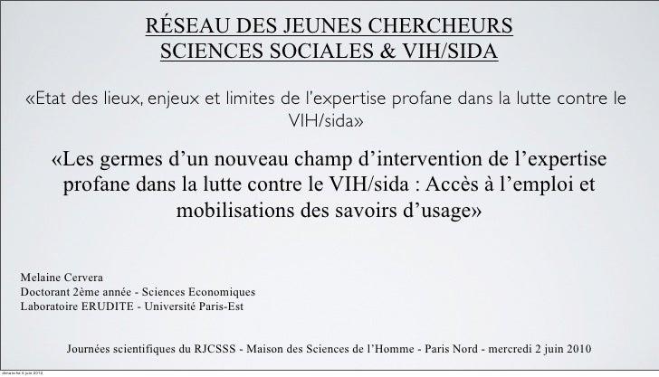 RÉSEAU DES JEUNES CHERCHEURS                                         SCIENCES SOCIALES & VIH/SIDA             «Etat des li...