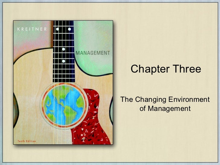 Chapter Three The Changing Environment of Management