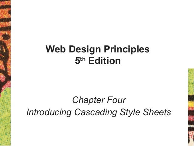 Web Design Principles 5th Edition Chapter Four Introducing Cascading Style Sheets