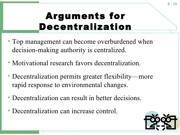 explain the factors that influence centralization and decentralization