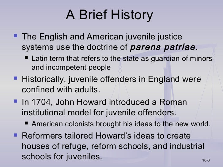 history of the juvenile justice system The earliest juvenile justice reformers  which still governs the juvenile justice system  more than any time in recent history, the system is turning back.