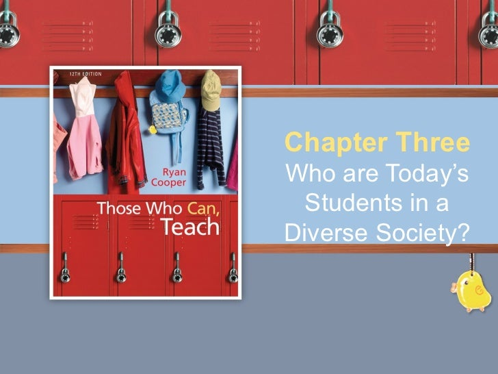 Chapter ThreeWho are Today's Students in aDiverse Society?