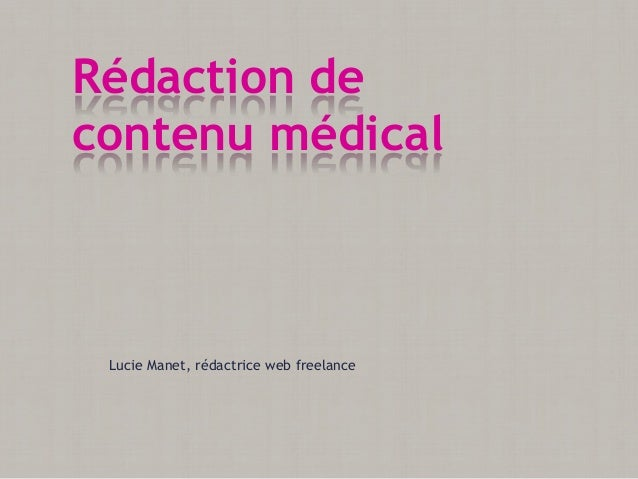Lucie Manet, rédactrice web freelanceRédaction decontenu médical