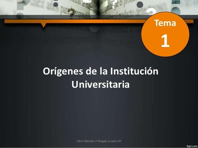 Ppt clase1 origenes universidad 2017 Slide 3