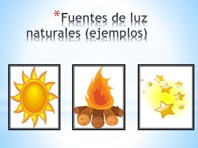 Pptclase 2fuentes Naturales Y Artificiales De Luz