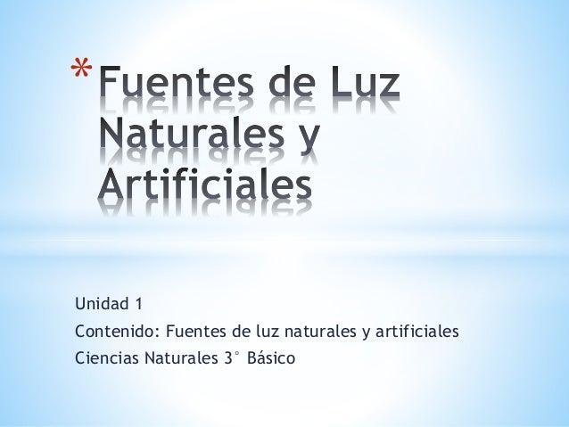 Ppt _clase 2_Fuentes Naturales Y Artificiales De Luz