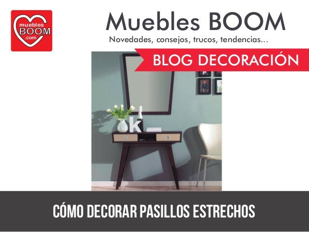 Guia de decoraci n de muebles boom c mo decorar pasillos for Muebles boom 1 euro