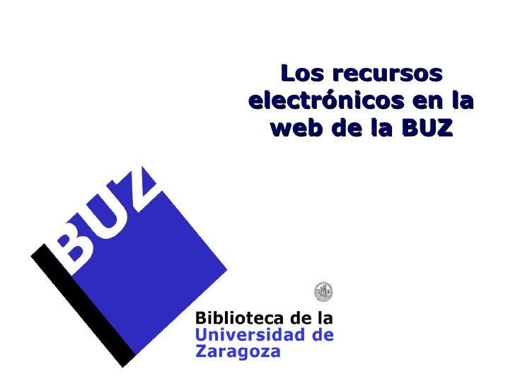 Los recursos electrónicos en la web de la BUZ