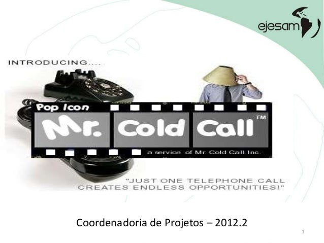 Coordenadoria de Projetos – 2012.2                                     1