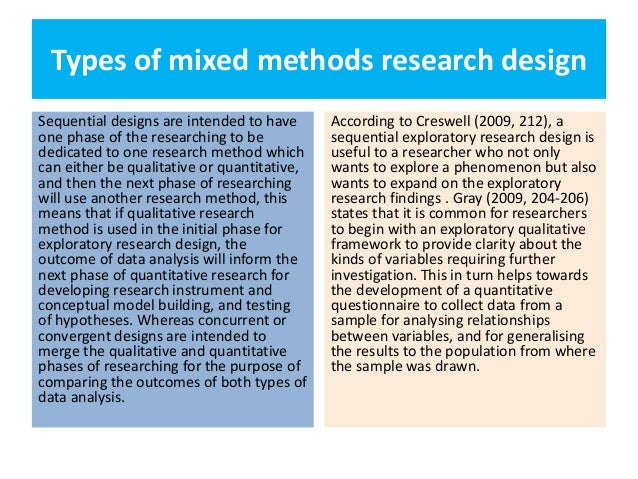 What is a mixed method research study