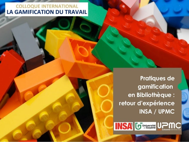 Pratiques de gamification en Bibliothèque : retour d'expérience INSA / UPMC