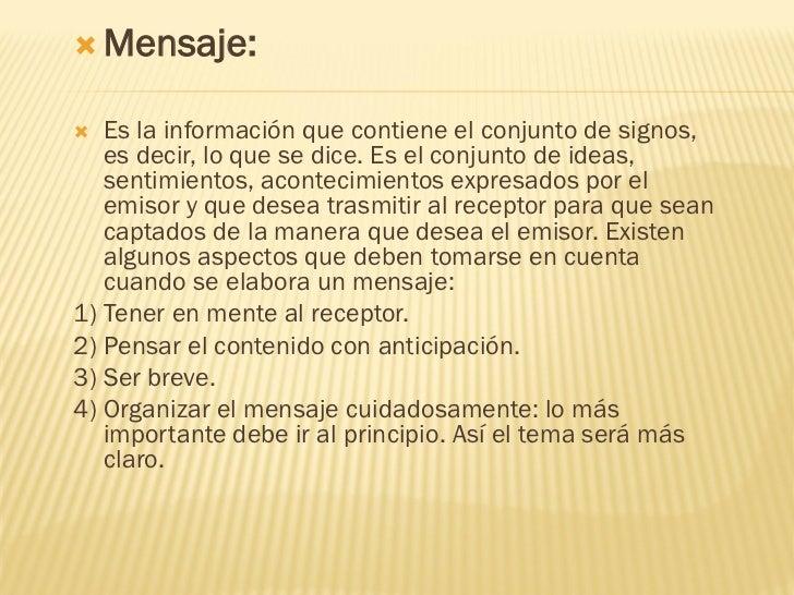  Canal:   Es el medio físico por el    cual se transmite la    información, por    ejemplo, por el teléfono,    por los ...