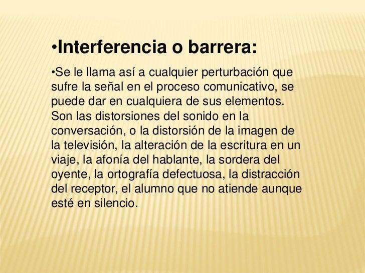 FACTORES QUE INTERFIEREN EN LACOMUNICACIÓN    Información escasa.         Conclusiones    Distancias de                ...