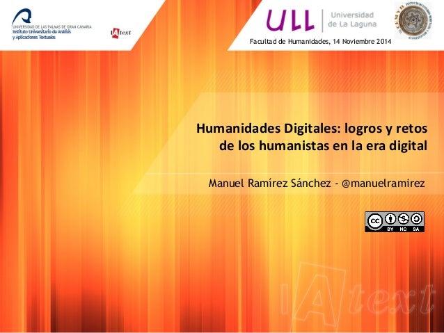 Humanidades  Digitales:  logros  y  retos   de  los  humanistas  en  la  era  digital         ...