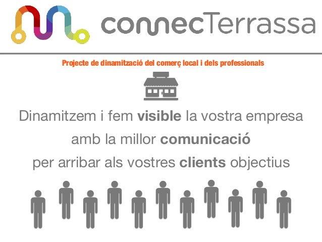 Dinamitzem i fem visible la vostra empresa   amb la millor comunicació   per arribar als vostres clients objectius Project...