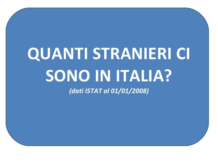 Quanti sono e dove vivono gli immigrati carte di analisi for Quanti sono i senatori in italia