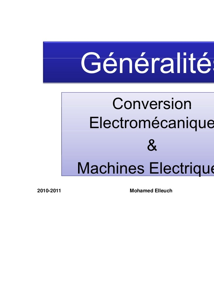 Généralités                Conversion             Electromécanique                           q                     &      ...