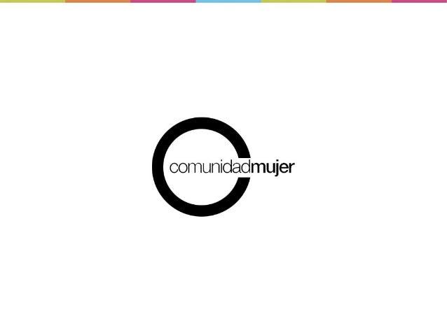 ComunidadMujer es una organización independiente y transversal, líder en la discusión y estudio delos temas de género. Pro...