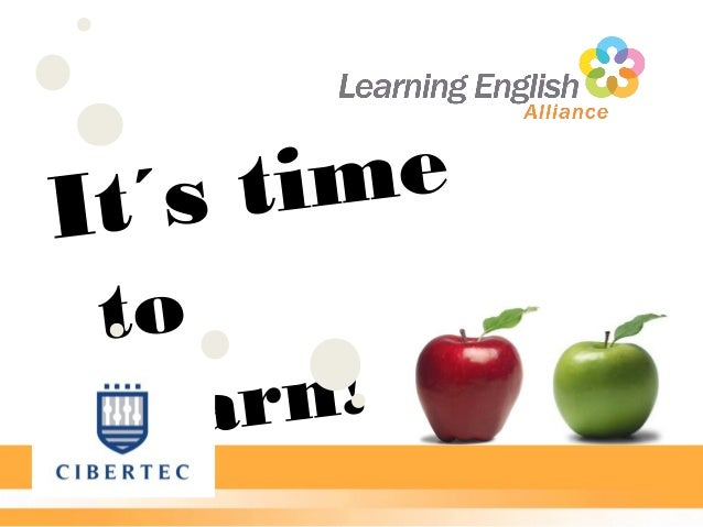 It´s time to learn!