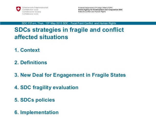 SDCs strategies in fragile and conflictaffected situations1. Context2. Definitions3. New Deal for Engagement in Fragile St...