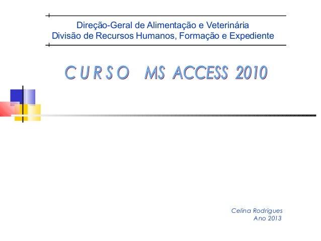 Direção-Geral de Alimentação e VeterináriaDivisão de Recursos Humanos, Formação e Expediente                              ...