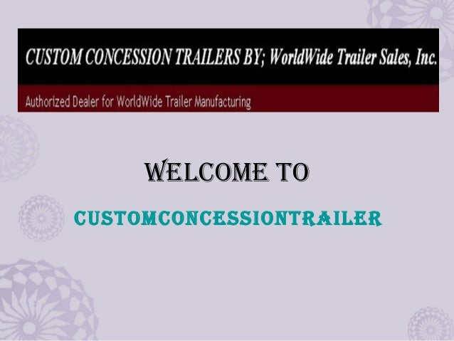 Welcome To cUSTomcoNceSSIoNTRAIleR