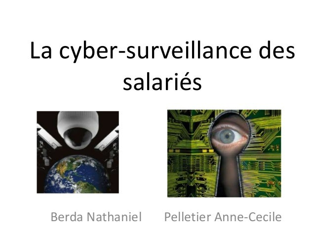 La cyber-surveillance dessalariésBerda Nathaniel Pelletier Anne-Cecile