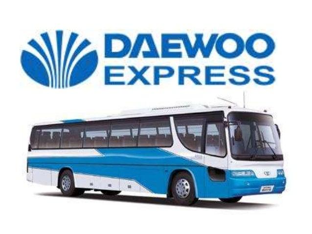 Ppt daewoo express stan by Abdulrehman