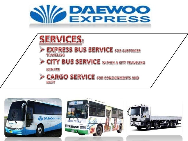 Ppt daewoo express stan by Abdulrehman