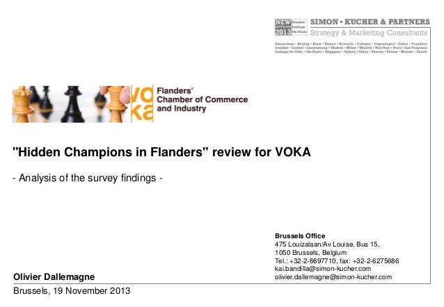 """""""Hidden Champions in Flanders"""" review for VOKA - Analysis of the survey findings -  Olivier Dallemagne Brussels, 19 Novemb..."""