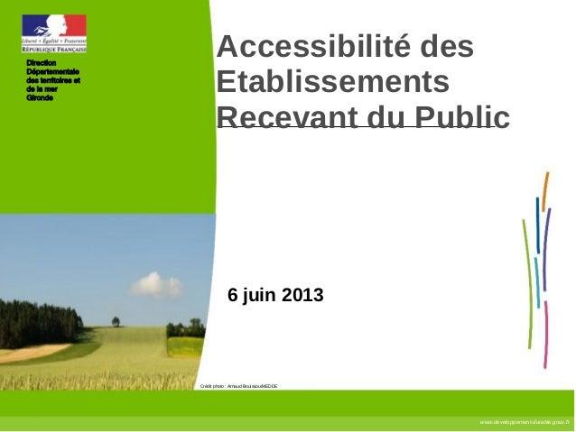 www.developpement-durable.gouv.frCrédit photo : Arnaud Bouissou/MEDDEDirectionDépartementaledes territoires etde la merGir...