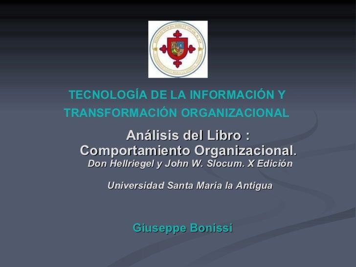 Análisis del Libro :  Comportamiento Organizacional .  Don Hellriegel y John W. Slocum. X Edición Universidad Santa Maria ...