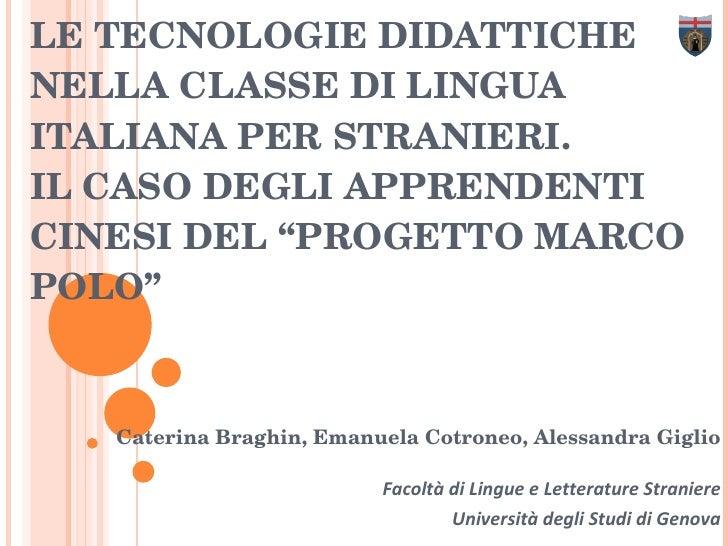 """LE TECNOLOGIE DIDATTICHE NELLA CLASSE DI LINGUA ITALIANA PER STRANIERI. IL CASO DEGLI APPRENDENTI CINESI DEL """"PROGETTO MAR..."""